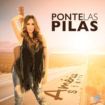 Ponte Las Pilas - Single - América Sierra