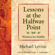 Michael Levine - Lessons at the Halfway Point: Wisdom for Midlife
