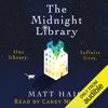 The Midnight Library (Unabridged) - Matt Haig