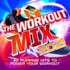 The Workout Mix 2021 - Various Artists