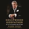 Gianni Russo & Patrick Picciarelli - Hollywood Godfather  artwork