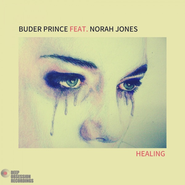 Healing (feat. Norah Jones) - Single