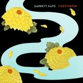Garrett Kato - Firestarter