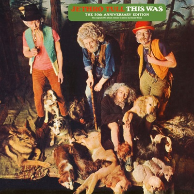 This Was (50th Anniversary Edition) - Jethro Tull