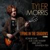 Tyler Morris - Living in the Shadows  artwork