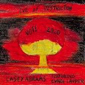 Cyndi Lauper;Casey Abrams - Eve of Destruction