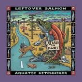 Leftover Salmon - Aquatic Hitchhiker