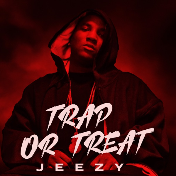 Jeezy - Trap or Treat - EP