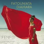 Fatoumata Diawara - Fenfo