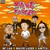MC Lan Major Lazer & Anitta - Rave de Favela