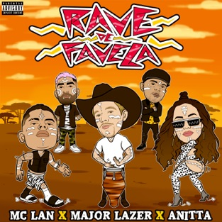 MC Lan, Major Lazer & Anitta – Rave de Favela – Single [iTunes Plus AAC M4A]