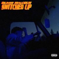 Switched Up-Oliver Malcolm