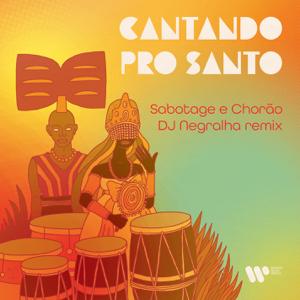Sabotage & Chorão - Cantando pro santo (DJ Negralha Remix)