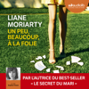 Un peu, beaucoup, à la folie - Liane Moriarty