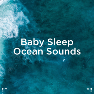 "Relajacion Del Mar & Relajación - !!"" Baby Sleep Ocean Sounds ""!!"
