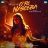 O Re Naseeba Single