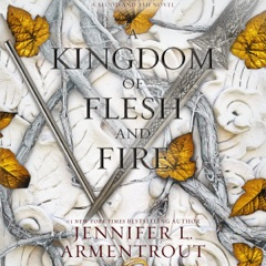 A Kingdom of Flesh and Fire: A Blood and Ash Novel (Blood and Ash, Book 2) (Unabridged)