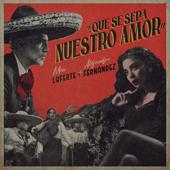 Que Se Sepa Nuestro Amor - Mon Laferte & Alejandro Fernández