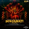 Durgamati - The Myth (Original Motion Picture Soundtrack) - Single
