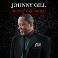 US Top 10 R&B/Soul Songs - Soul of a Woman - Johnny Gill