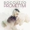 Roccuzzo - Promettimi artwork