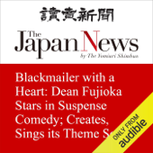 Blackmailer with a Heart: Dean Fujioka Stars in Suspense Comedy; Creates, Sings its Theme Song