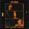 Pues by R3HAB, Luis Fonsi & Sean Paul