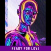 Ready for Love Single