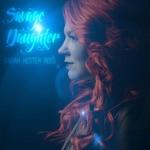 Sarah Hester Ross - Savage Daughter