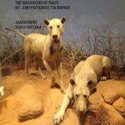 The Man-Eaters of Tsavo (Unabridged)