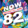 Various Artists - Now That's What I Call Music (Vol. 82)
