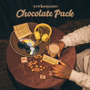 LATENIGHTJIGGY - Chocolate Pack