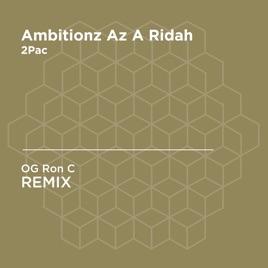 Ambitionz Az a Ridah (OG Ron C Unofficial Remix) [2Pac