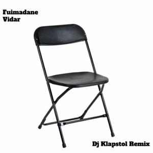 Fuimadane - Vidar (Dj Klapstol Remix)