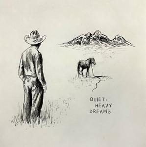 Zach Bryan - Quiet, Heavy Dreams - EP