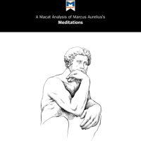 A Macat Analysis of Marcus Aurelius's Meditations