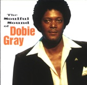 Dobie Gray - The Time I Love You The Most