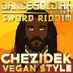 CHEZIDEK & Dance Soldiah - Vegan Style