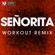 Señorita (Workout Remix) - Power Music Workout