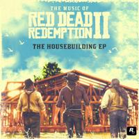 David Ferguson & Matt Sweeney - The Music of Red Dead Redemption 2: The Housebuilding - EP artwork