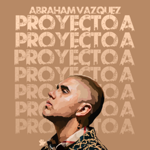 Abraham Vazquez - Proyecto A