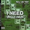 I Need feat iMarkkeyz DJ Suede the Remix God Stimulus Check Single