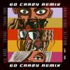 Chris Brown & Young Thug - Go Crazy (Remix) [feat. Future, Lil Durk & Mulatto] Grafik