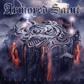 Armored Saint - End of the Attention Span