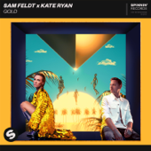 Gold - Sam Feldt & Kate Ryan
