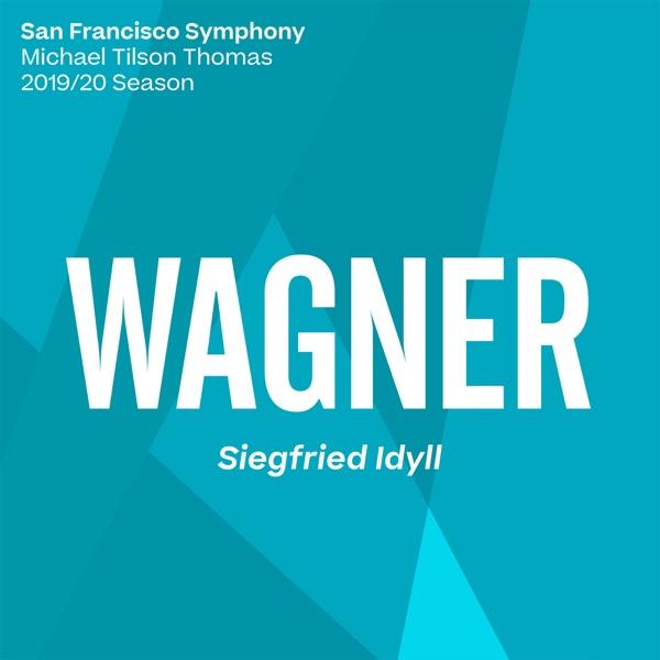 Wagner: Siegfried Idyll, WWV 103 - EP