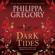 Philippa Gregory - Dark Tides (Unabridged)