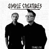 Simple Creatures - Adrenaline