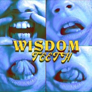 Bea Miller - wisdom teeth