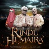 Rindu Humaira (feat. Maliq Suhaimi) - Munif Hijjaz